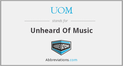 UOM - Unheard Of Music