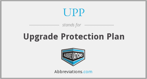 UPP - Upgrade Protection Plan