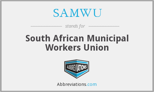 What does SAMWU stand for?