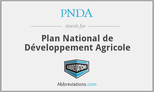 PNDA - Plan National de Développement Agricole