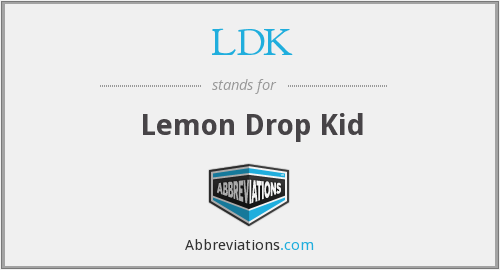 LDK - Lemon Drop Kid