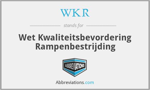 WKR - Wet Kwaliteitsbevordering Rampenbestrijding