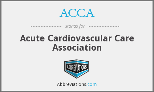 ACCA - Acute Cardiovascular Care Association