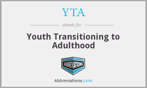 YTA - Youth Transitioning to Adulthood