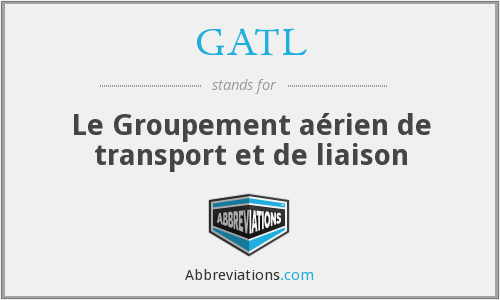 What does GATL stand for?