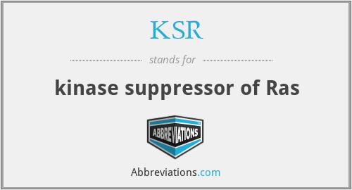 KSR - kinase suppressor of Ras