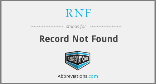 RNF - Record Not Found