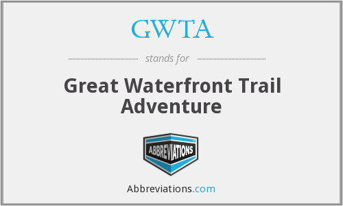GWTA - Great Waterfront Trail Adventure