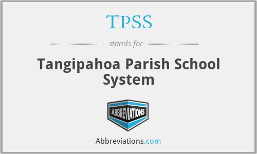 TPSS - Tangipahoa Parish School System