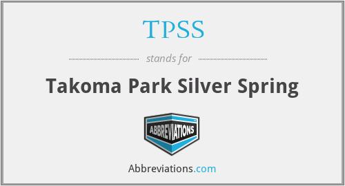 TPSS - Takoma Park Silver Spring