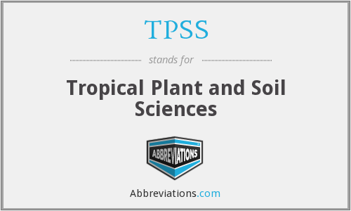TPSS - Tropical Plant and Soil Sciences