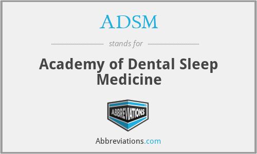 ADSM - Academy of Dental Sleep Medicine