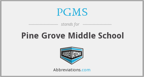 PGMS - Pine Grove Middle School