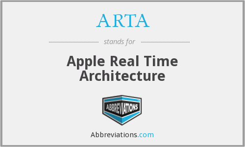 ARTA - Apple Real Time Architecture