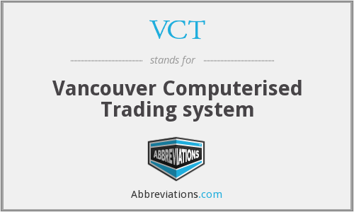 VCT - Vancouver Computerised Trading system