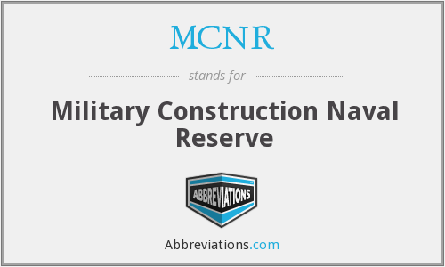MCNR - Military Construction Naval Reserve