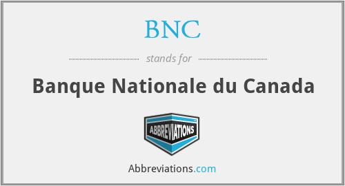 BNC - Banque Nationale du Canada