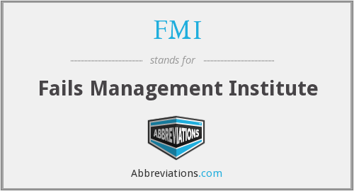 FMI - Fails Management Institute