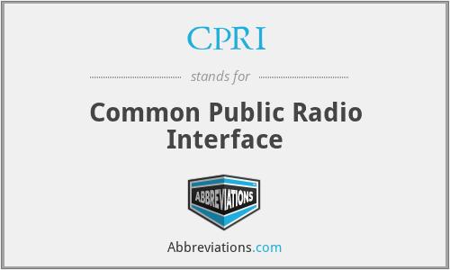 CPRI - Common Public Radio Interface