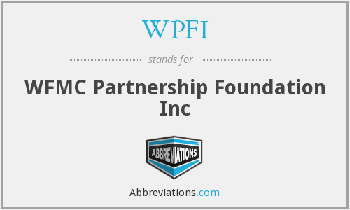 WPFI - WFMC Partnership Foundation Inc