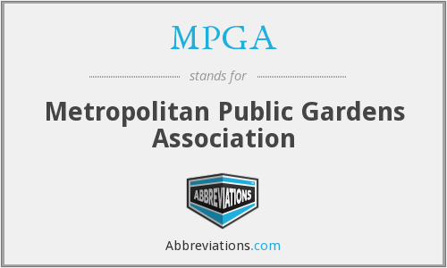 MPGA - Metropolitan Public Gardens Association