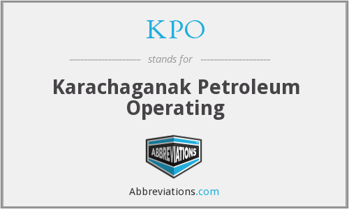KPO - Karachaganak Petroleum Operating