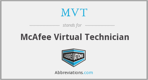 MVT - McAfee Virtual Technician