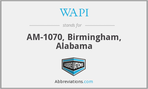 WAPI - AM-1070, Birmingham, Alabama