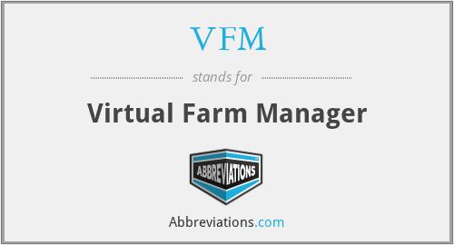 VFM - Virtual Farm Manager