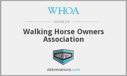 WHOA - Walking Horse Owners Association