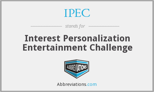 IPEC - Interest Personalization Entertainment Challenge