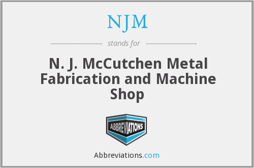 NJM - N. J. McCutchen Metal Fabrication and Machine Shop