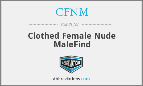 CFNM - Clothed Female Nude MaleFind