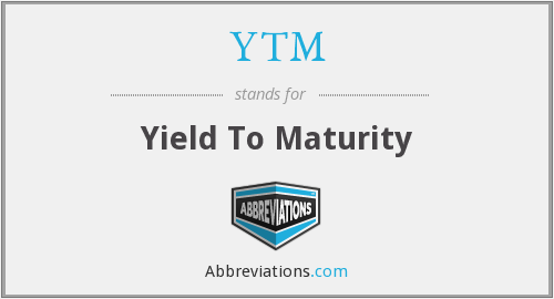 YTM - Yield To Maturity