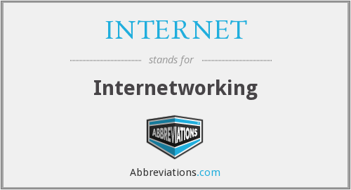 INTERNET - Internetworking