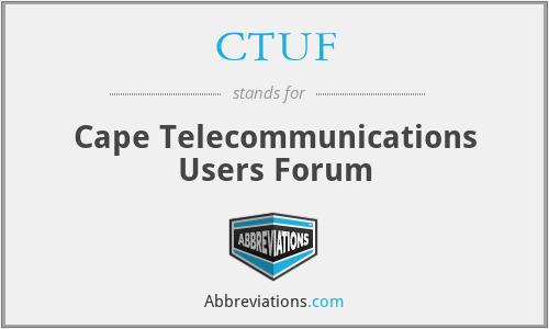 CTUF - Cape Telecommunications Users Forum