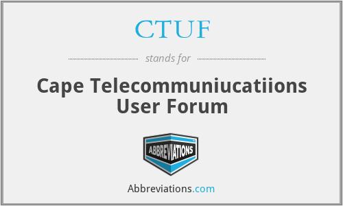 CTUF - Cape Telecommuniucatiions User Forum