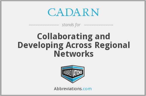 What does CADARN stand for?