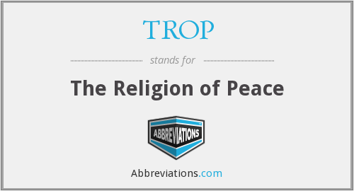 TROP - The Religion of Peace