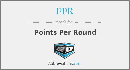 PPR - Points Per Round
