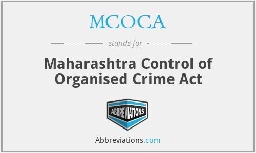 MCOCA - Maharashtra Control of...