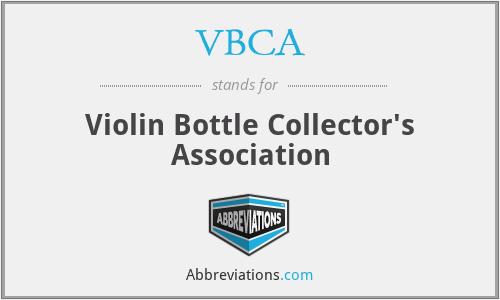 VBCA - Violin Bottle Collector's Association