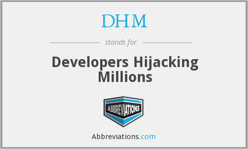 DHM - Developers Hijacking Millions