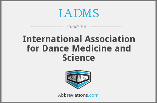 IADMS - International Association for Dance Medicine and Science