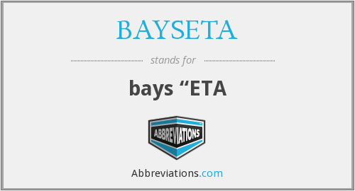 What does BAYSETA stand for?