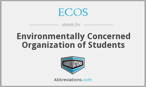 ECOS - Environmentally Concerned Organization of Students