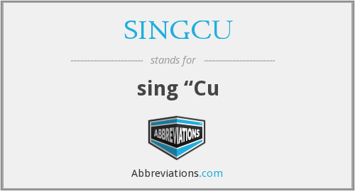 What does SINGCU stand for?