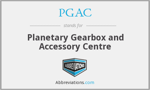PGAC - Planetary Gearbox and Accessory Centre
