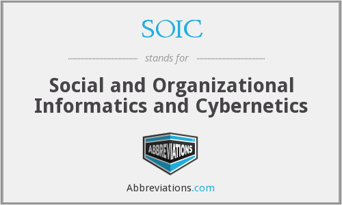 SOIC - Social and Organizational Informatics and Cybernetics