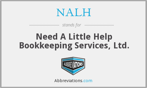 NALH - Need A Little Help Bookkeeping Services, Ltd.